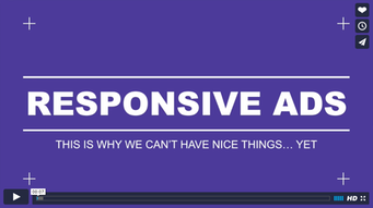 Kris Howard–Responsive Ads: This is Why We Can't Have Nice Things